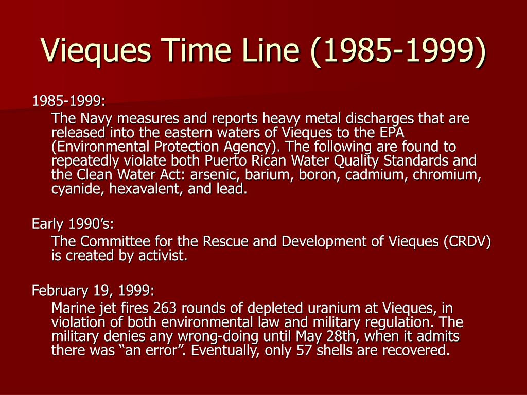 Vieques Time Line (1985-1999)
