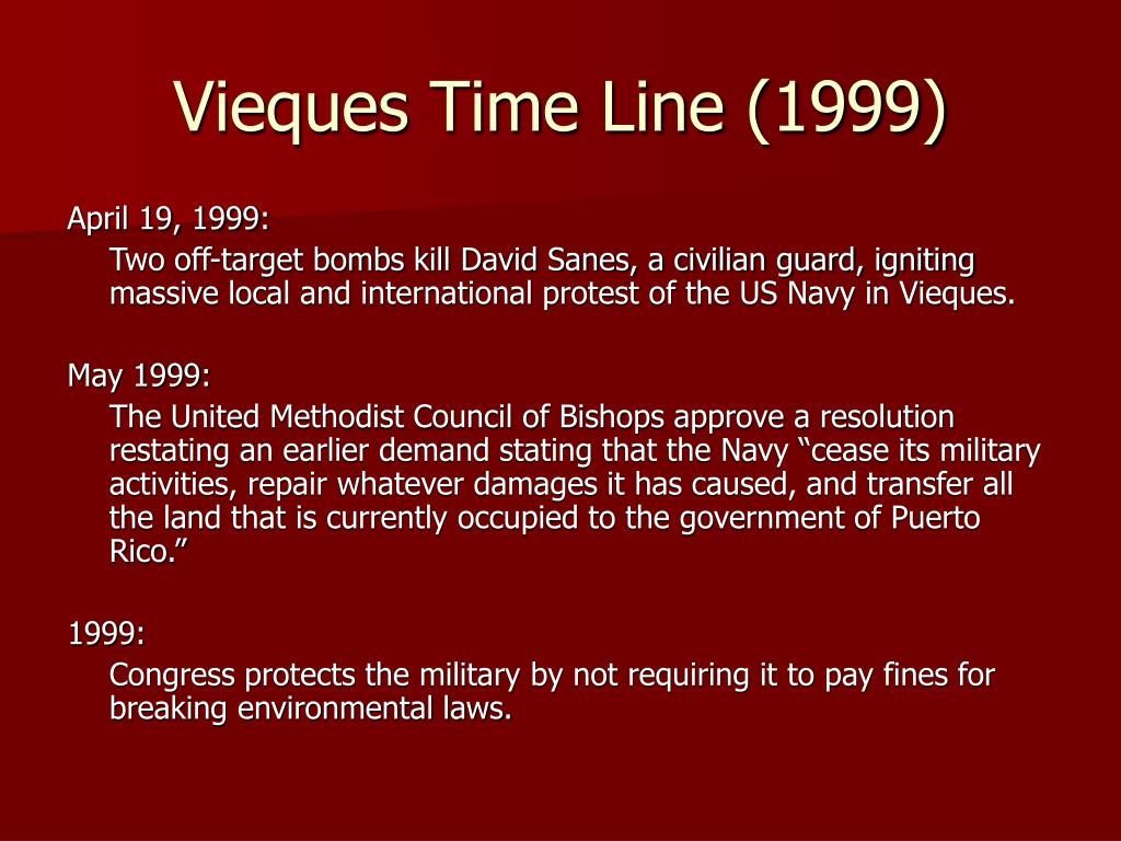 Vieques Time Line (1999)