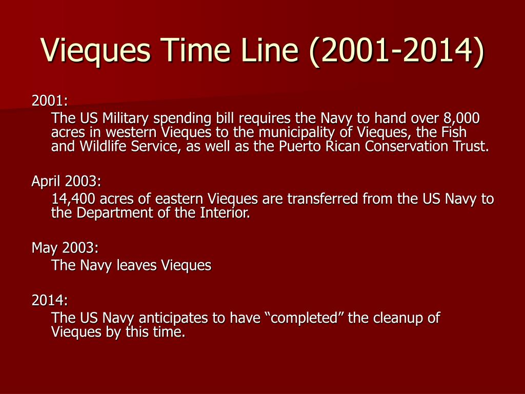 Vieques Time Line (2001-2014)