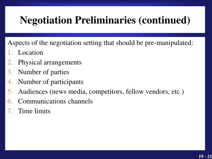Negotiation Preliminaries (continued)