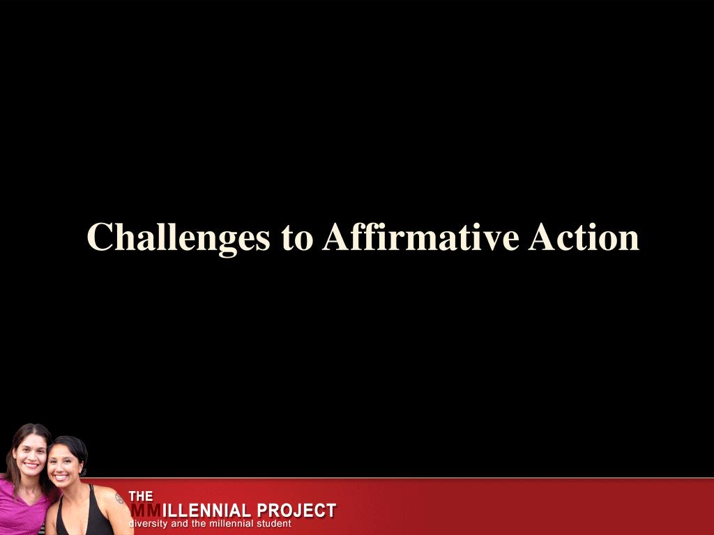 Challenges to Affirmative Action