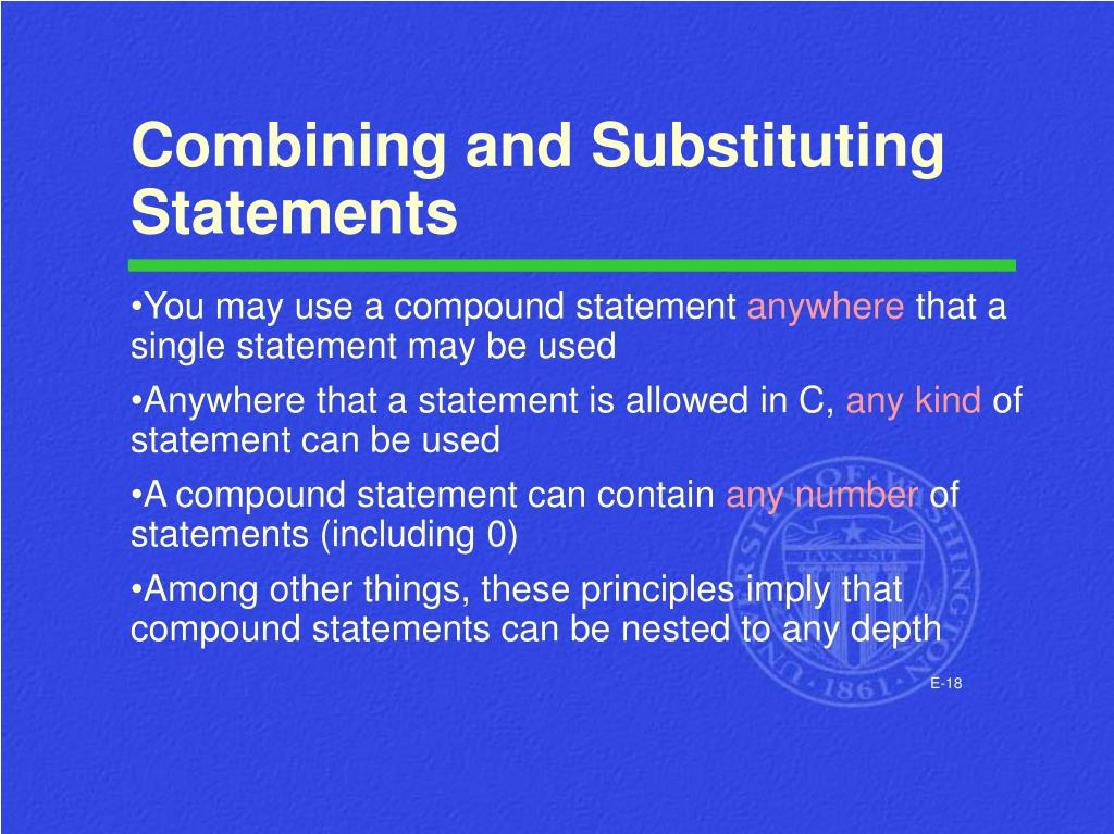 Combining and Substituting Statements