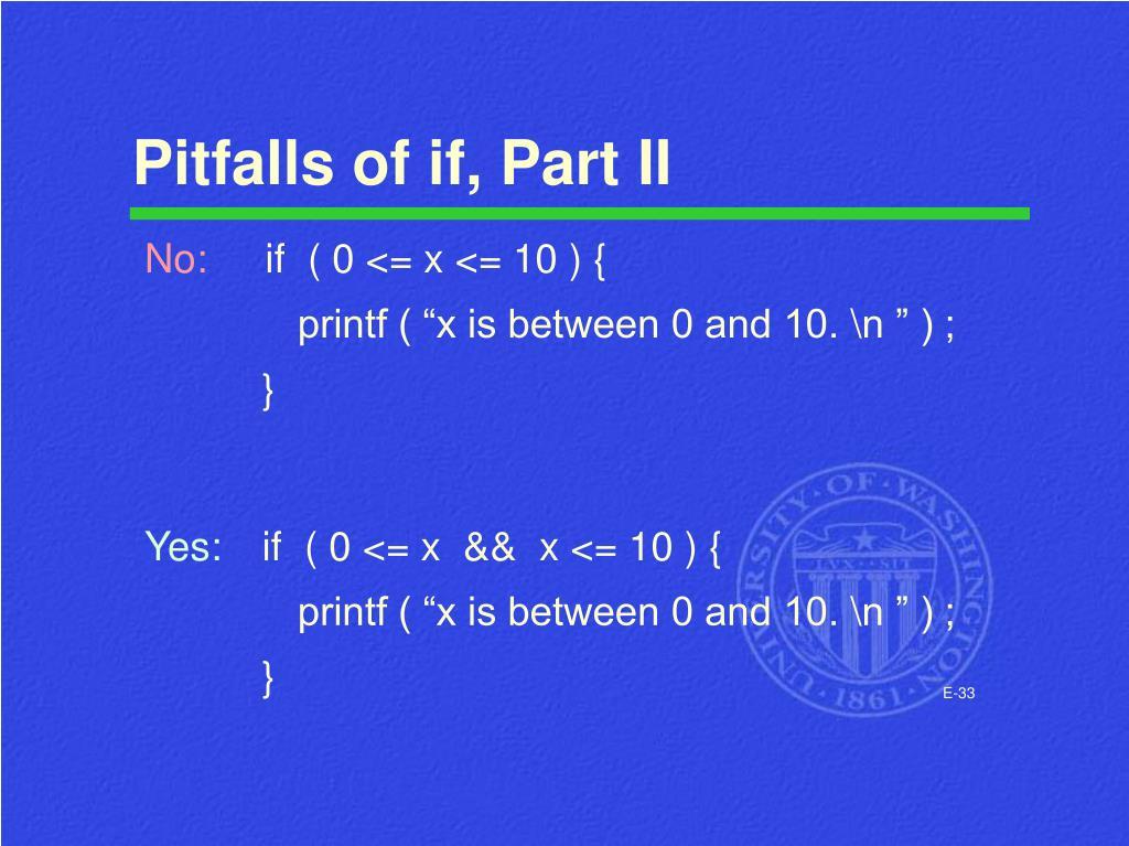Pitfalls of if, Part II