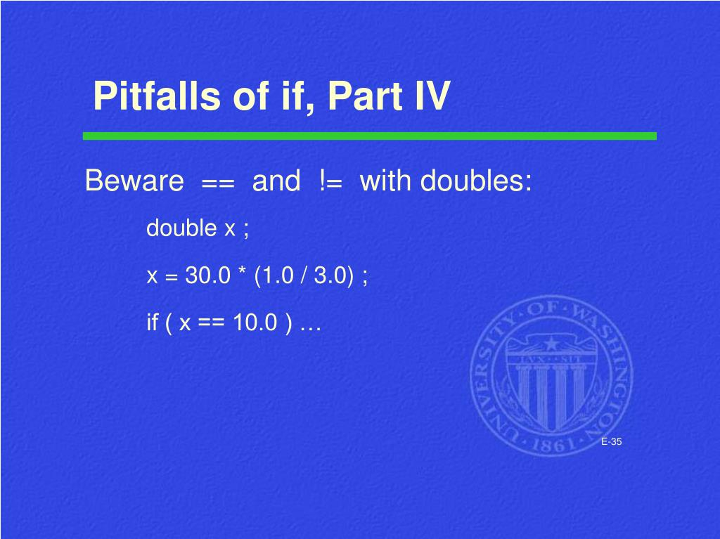Pitfalls of if, Part IV