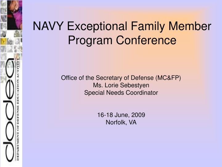 Navy exceptional family member program conference l.jpg
