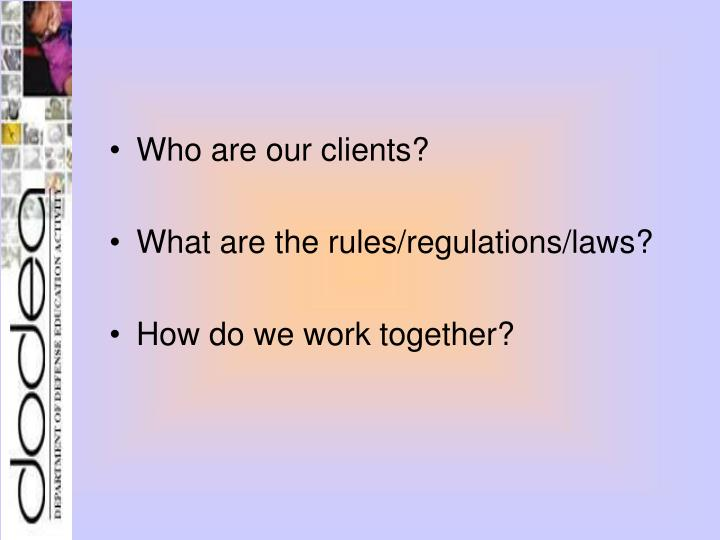 Who are our clients?