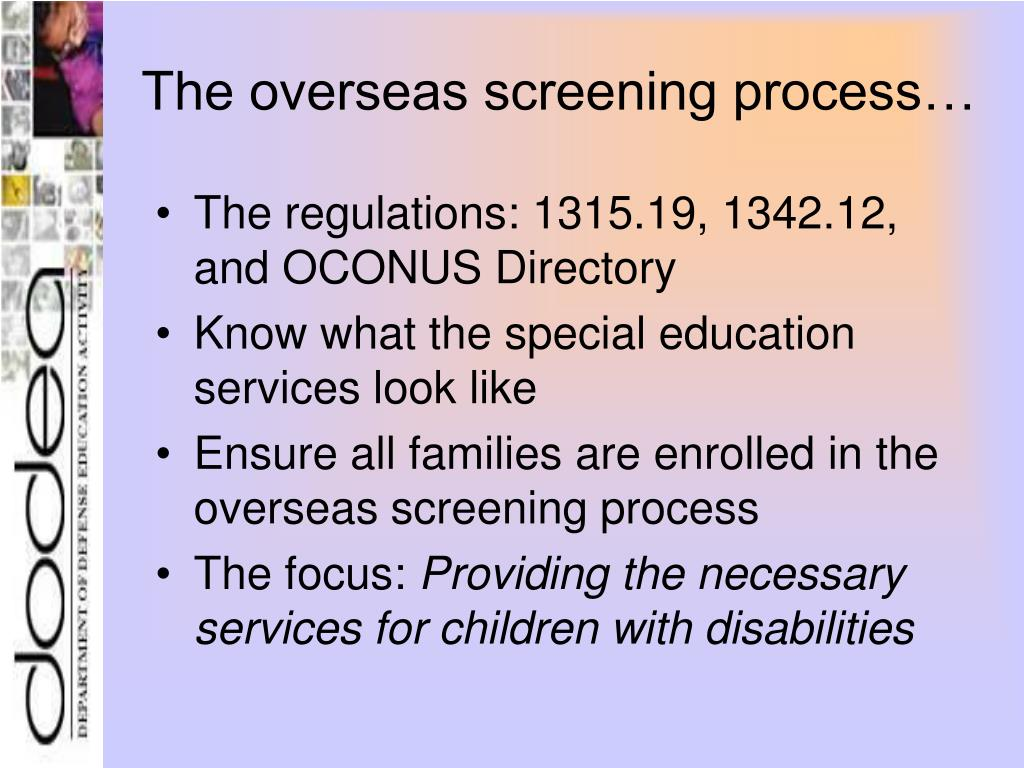 The overseas screening process…