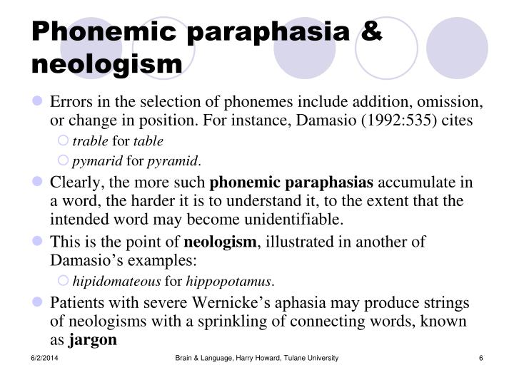 Phonemic paraphasia & neologism