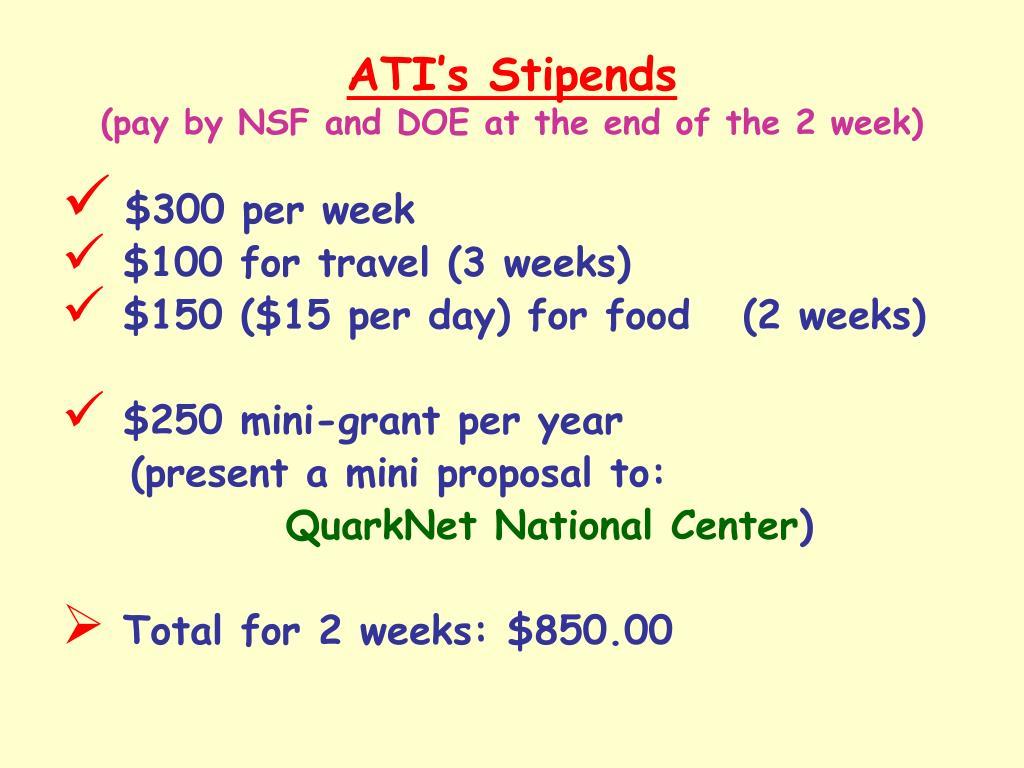 ATI's Stipends