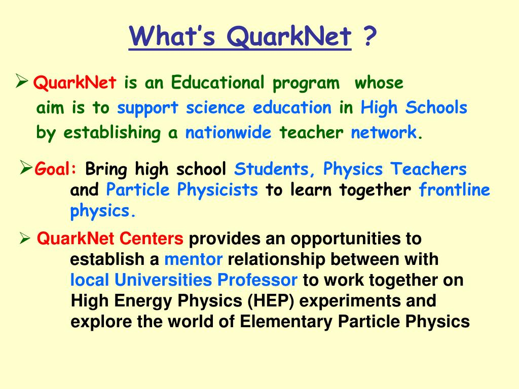 What's QuarkNet