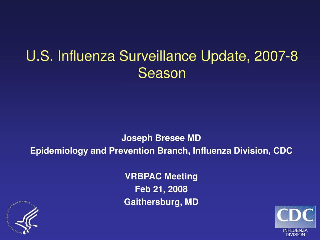 u s influenza surveillance update 2007 8 season
