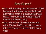 best guess