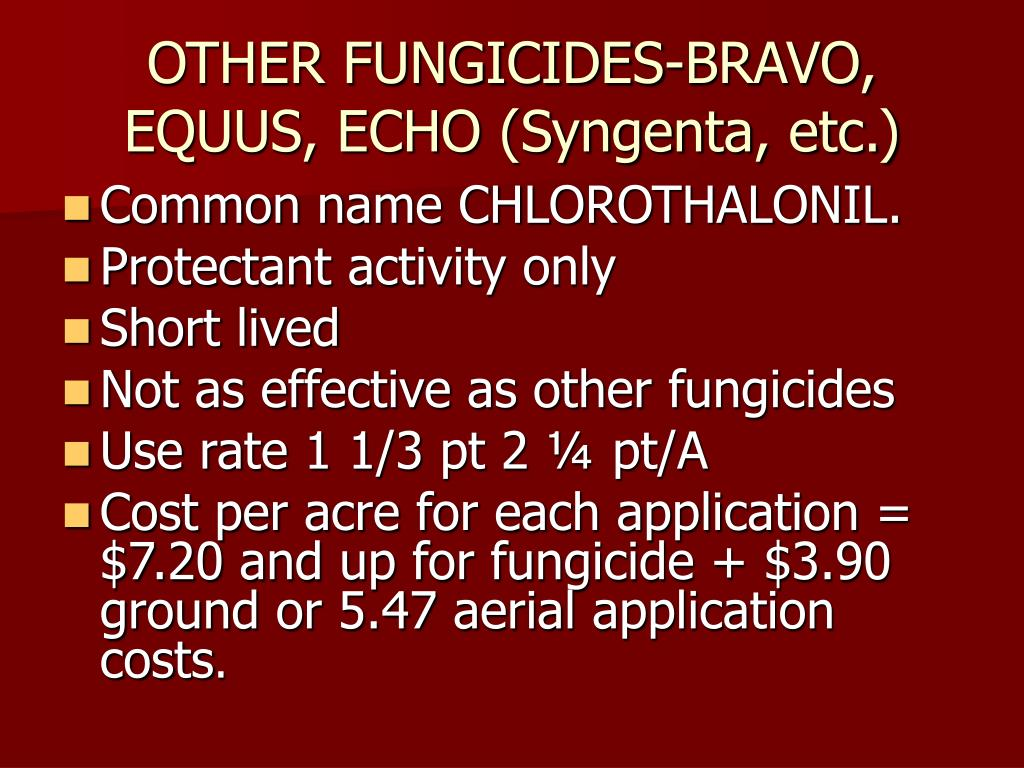 OTHER FUNGICIDES-BRAVO, EQUUS, ECHO (Syngenta, etc.)