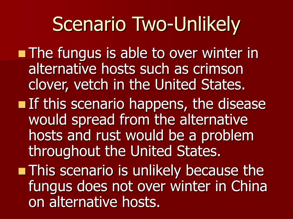 Scenario Two-Unlikely