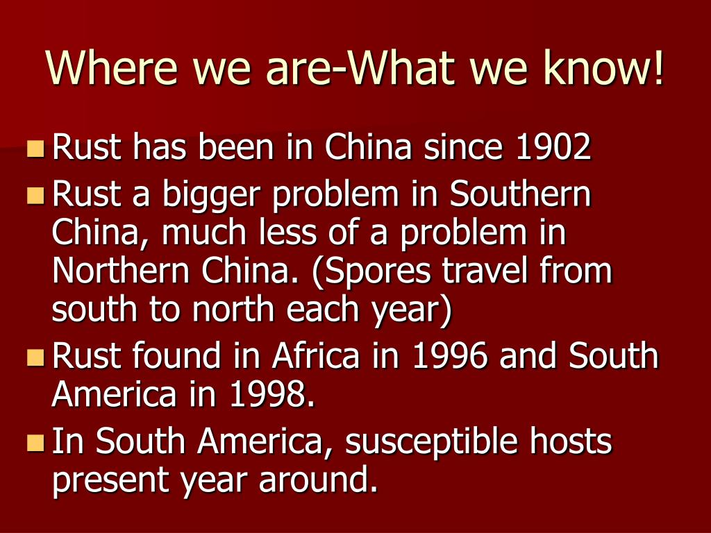 Where we are-What we know!