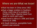 where we are what we know
