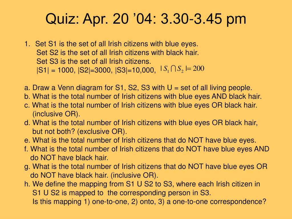 Quiz: Apr. 20 '04: 3.30-3.45 pm