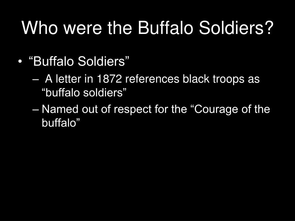 Who were the Buffalo Soldiers?