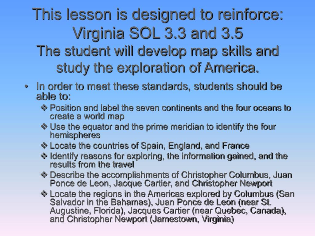 This lesson is designed to reinforce: Virginia SOL 3.3 and 3.5