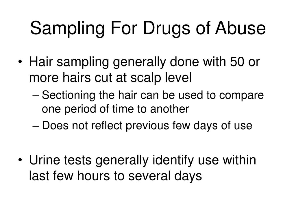 Sampling For Drugs of Abuse