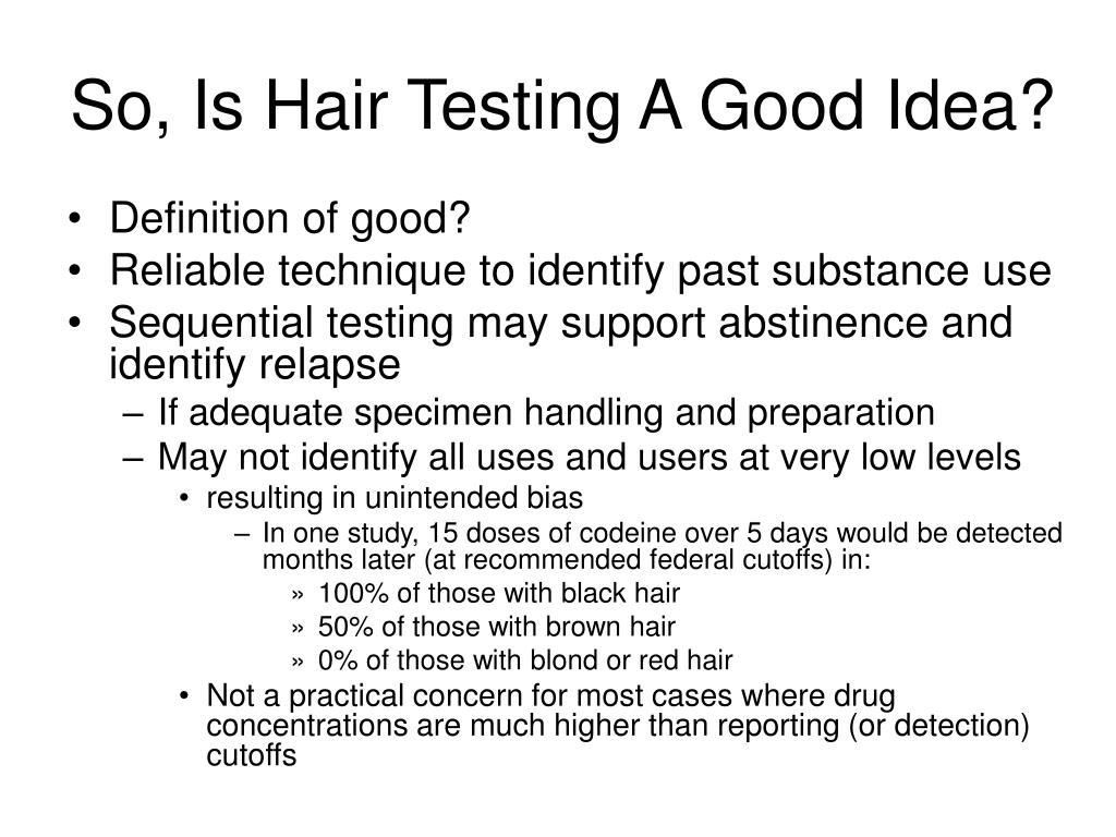 So, Is Hair Testing A Good Idea?
