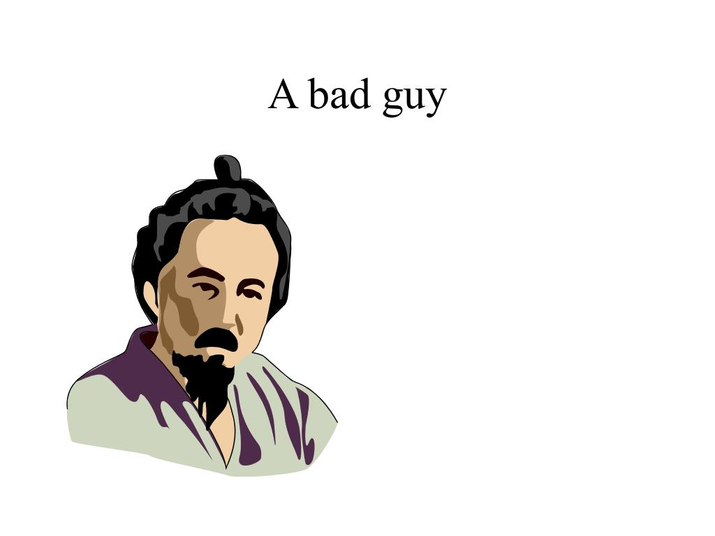 A bad guy