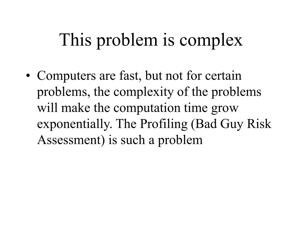 This problem is complex