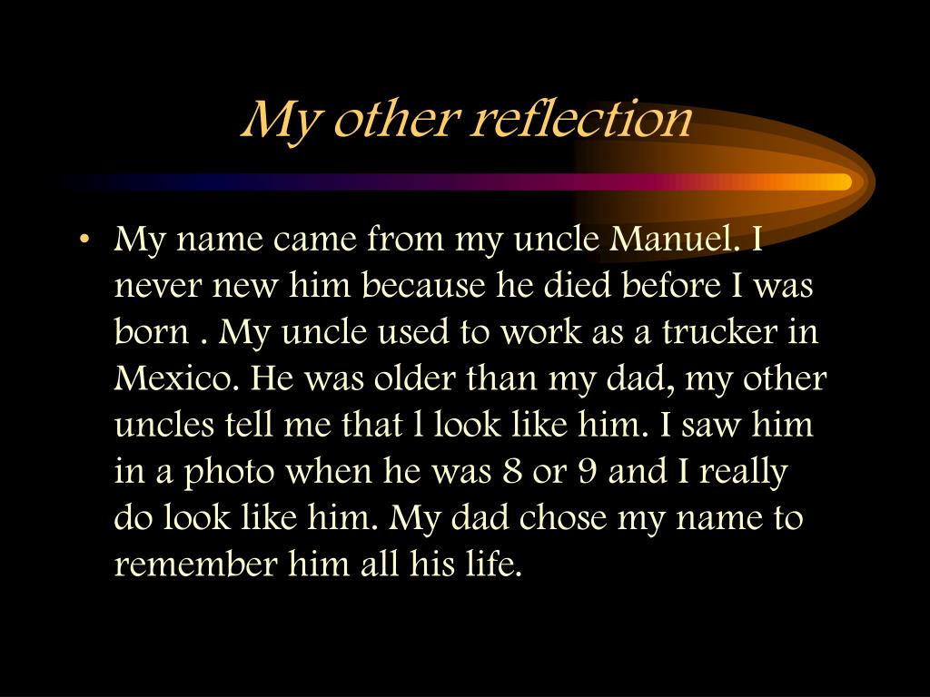 My other reflection
