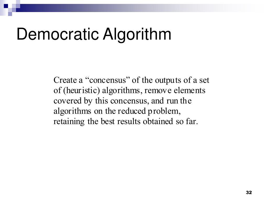 Democratic Algorithm