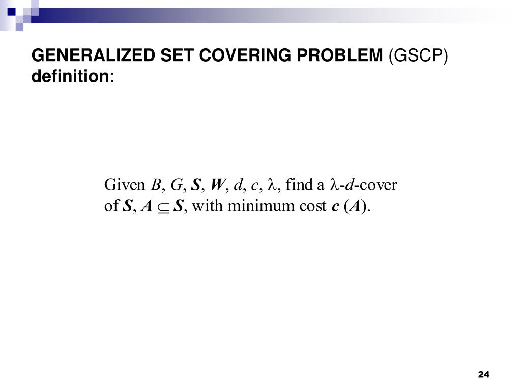 GENERALIZED SET COVERING PROBLEM