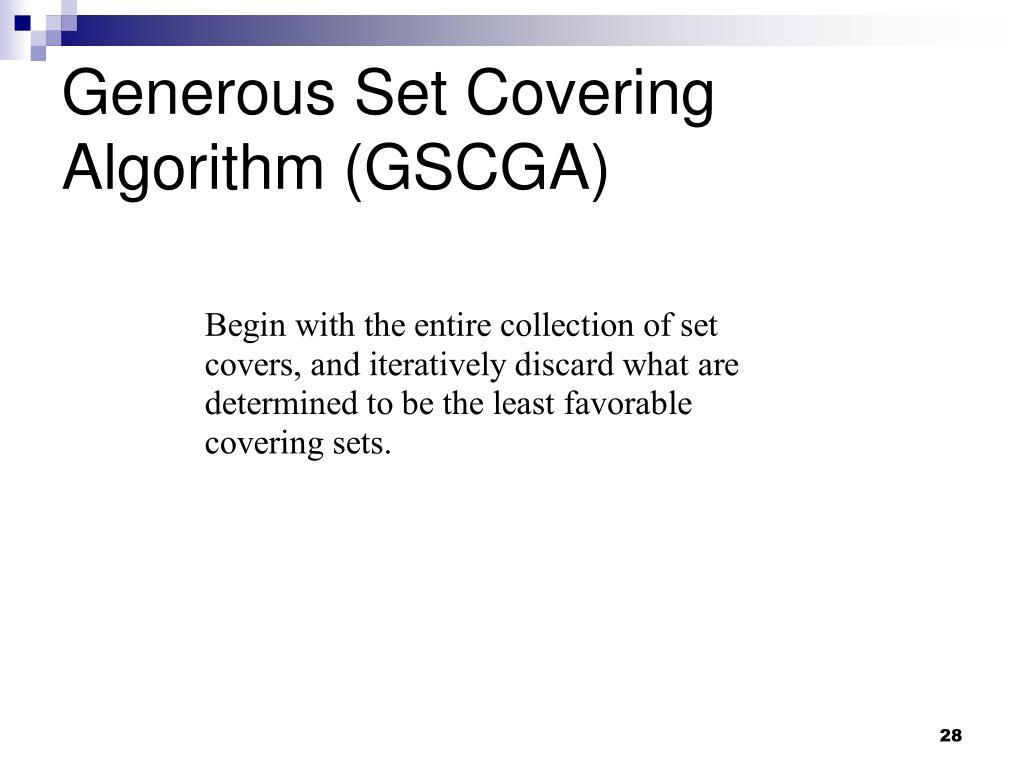 Generous Set Covering Algorithm (GSCGA)