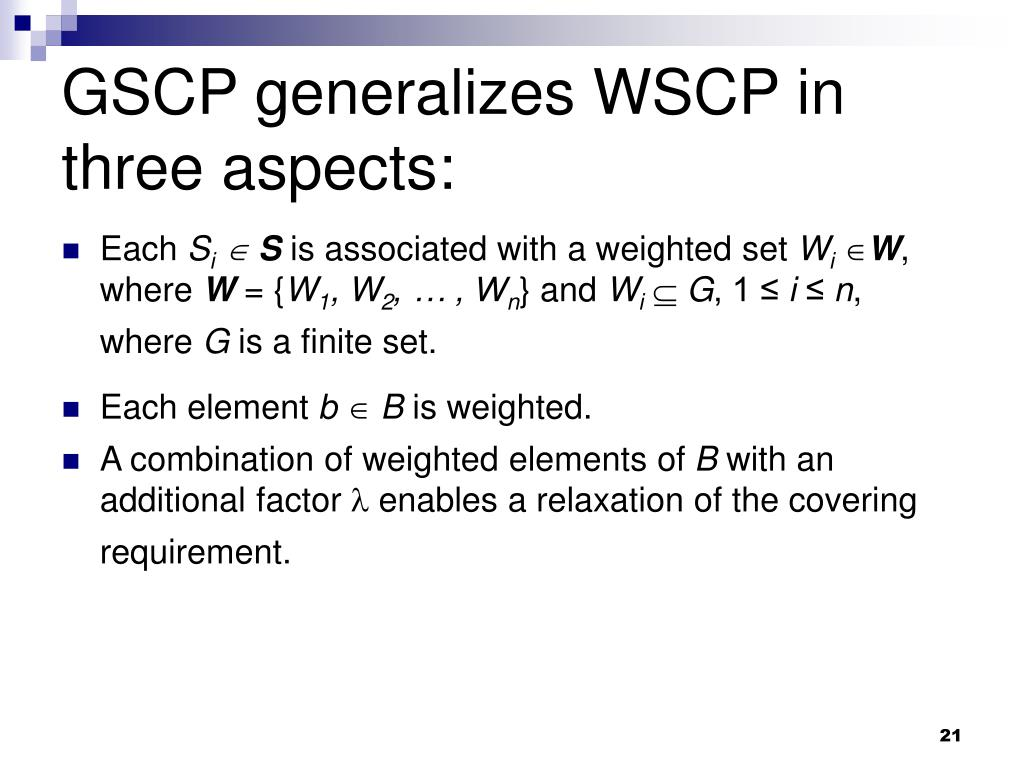 GSCP generalizes WSCP in three aspects: