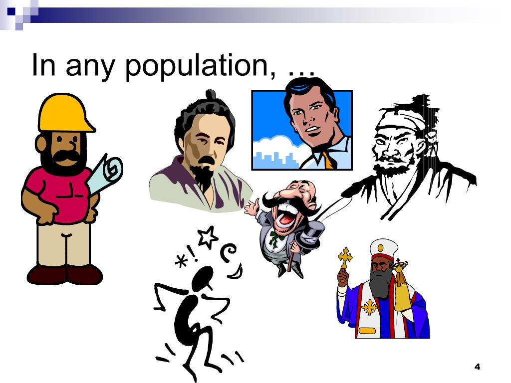 In any population, …