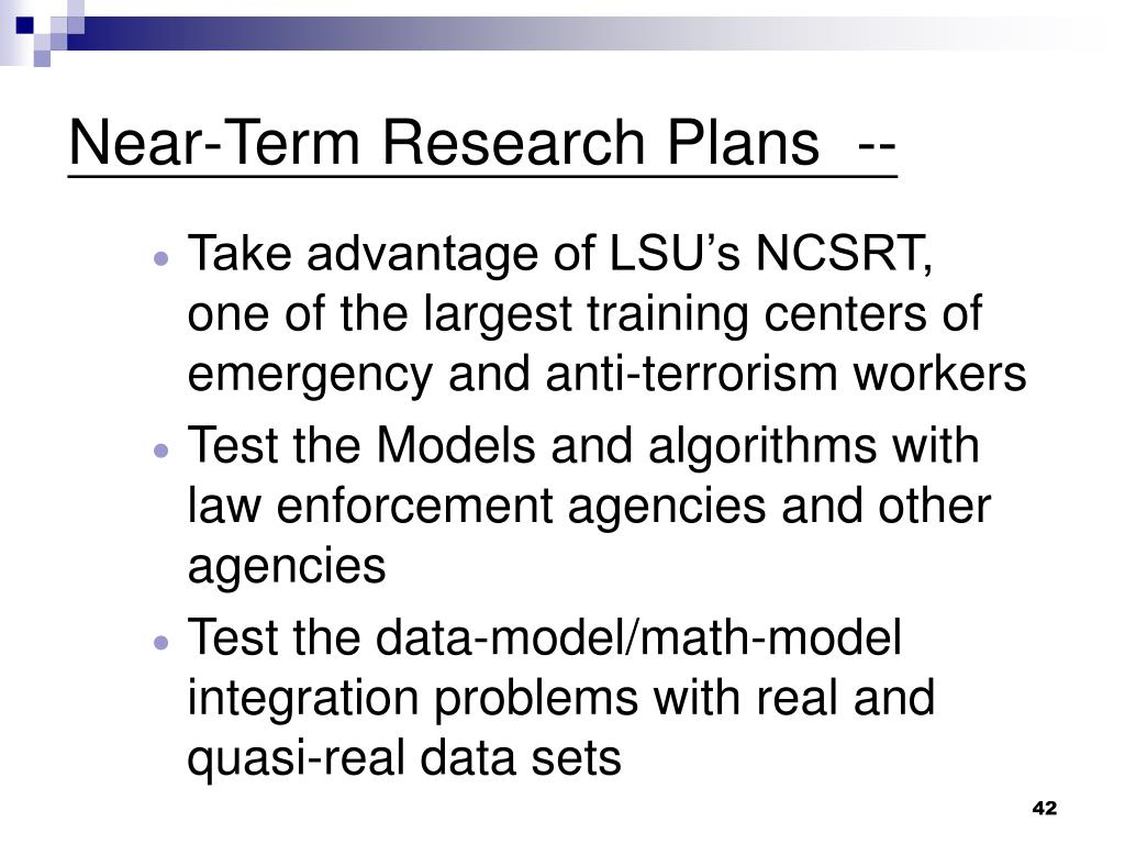 Near-Term Research Plans  --