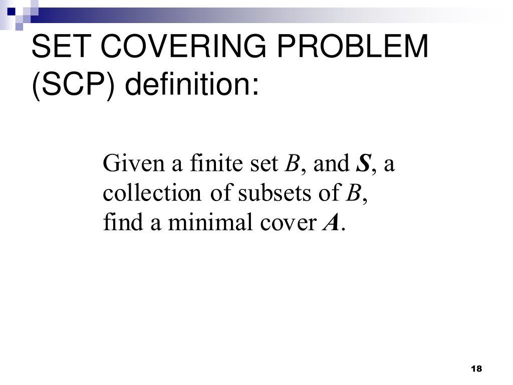 SET COVERING PROBLEM (