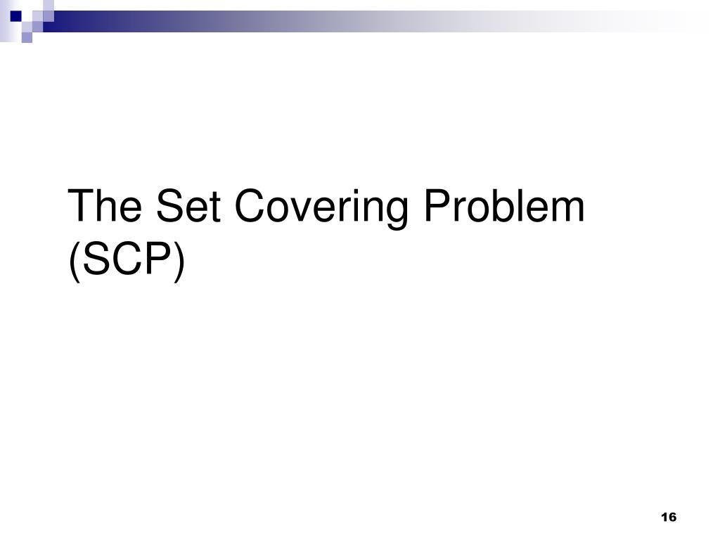 The Set Covering Problem (