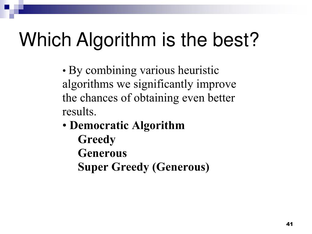 Which Algorithm is the best?