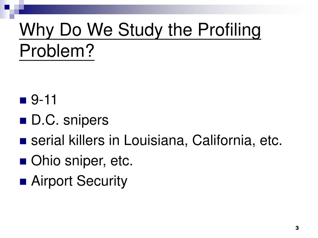 Why Do We Study the Profiling Problem?