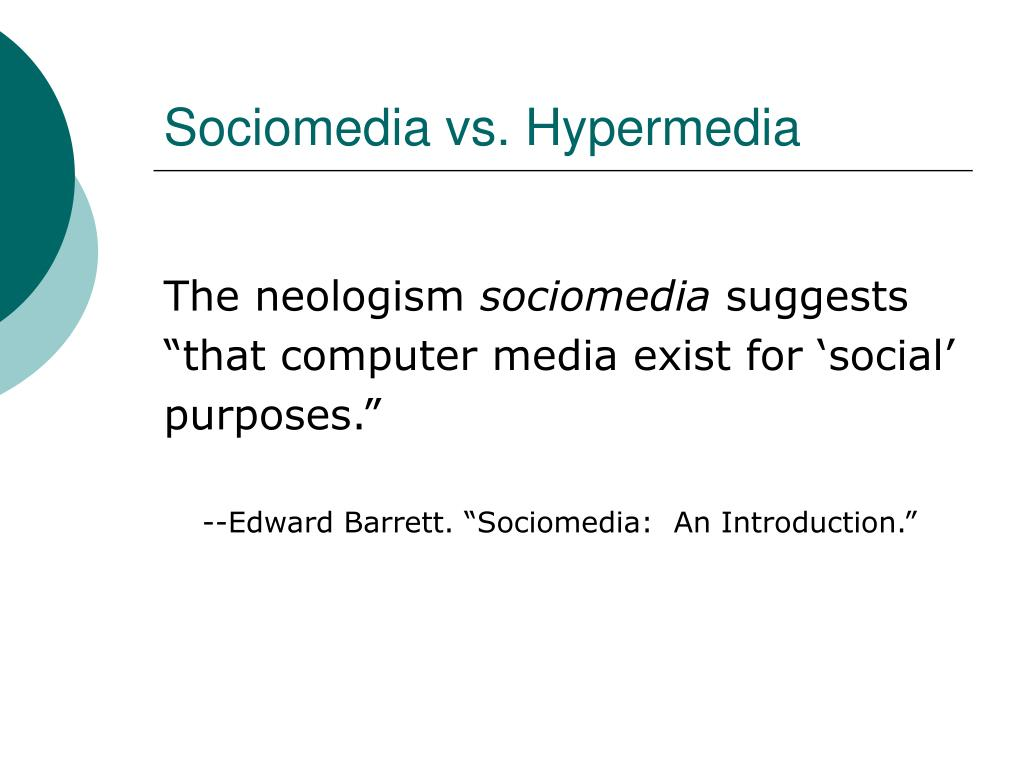Sociomedia vs. Hypermedia