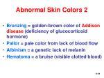 abnormal skin colors 2