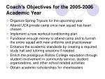 coach s objectives for the 2005 2006 academic year