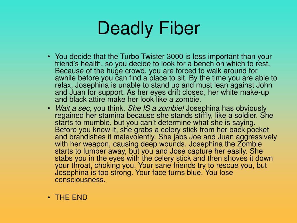 Deadly Fiber