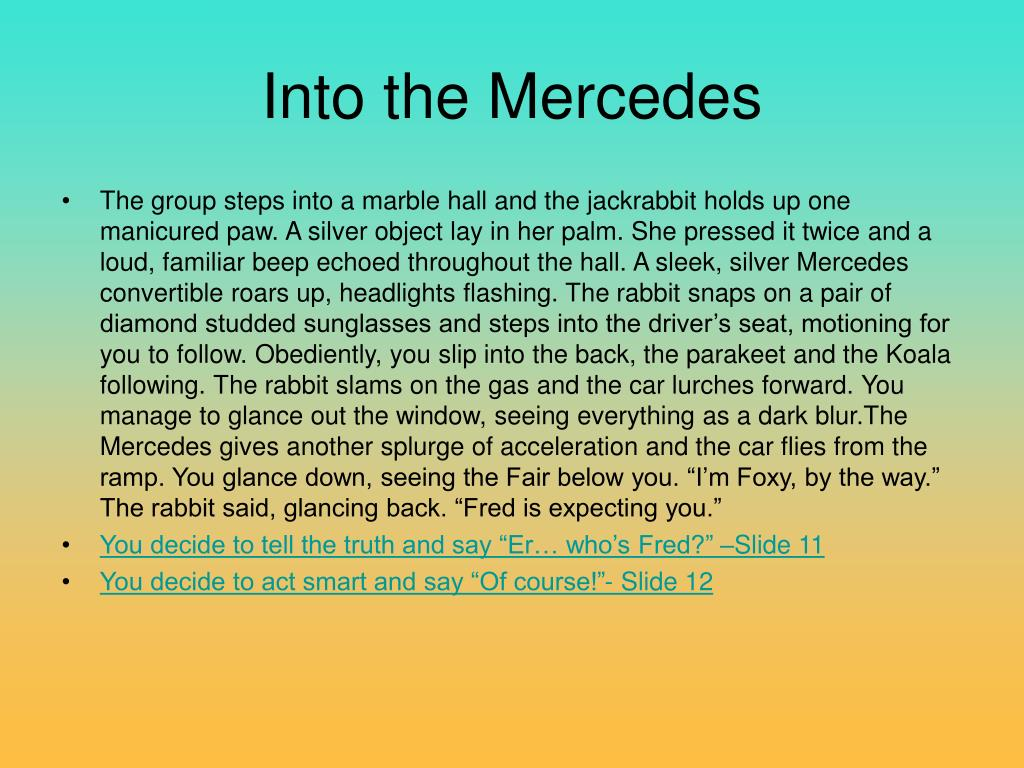 Into the Mercedes
