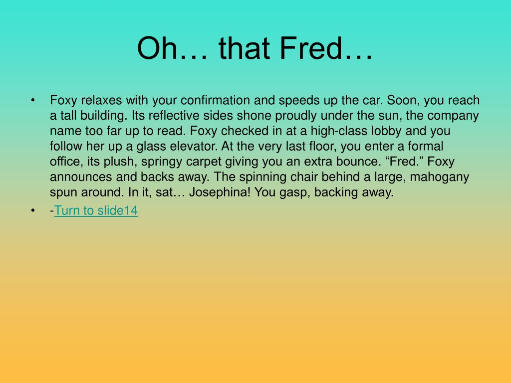 Oh… that Fred…