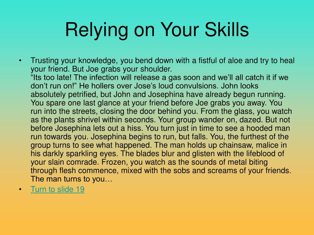 Relying on Your Skills