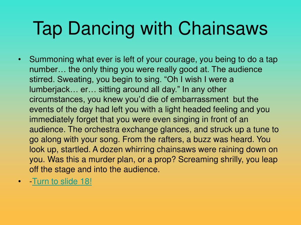 Tap Dancing with Chainsaws