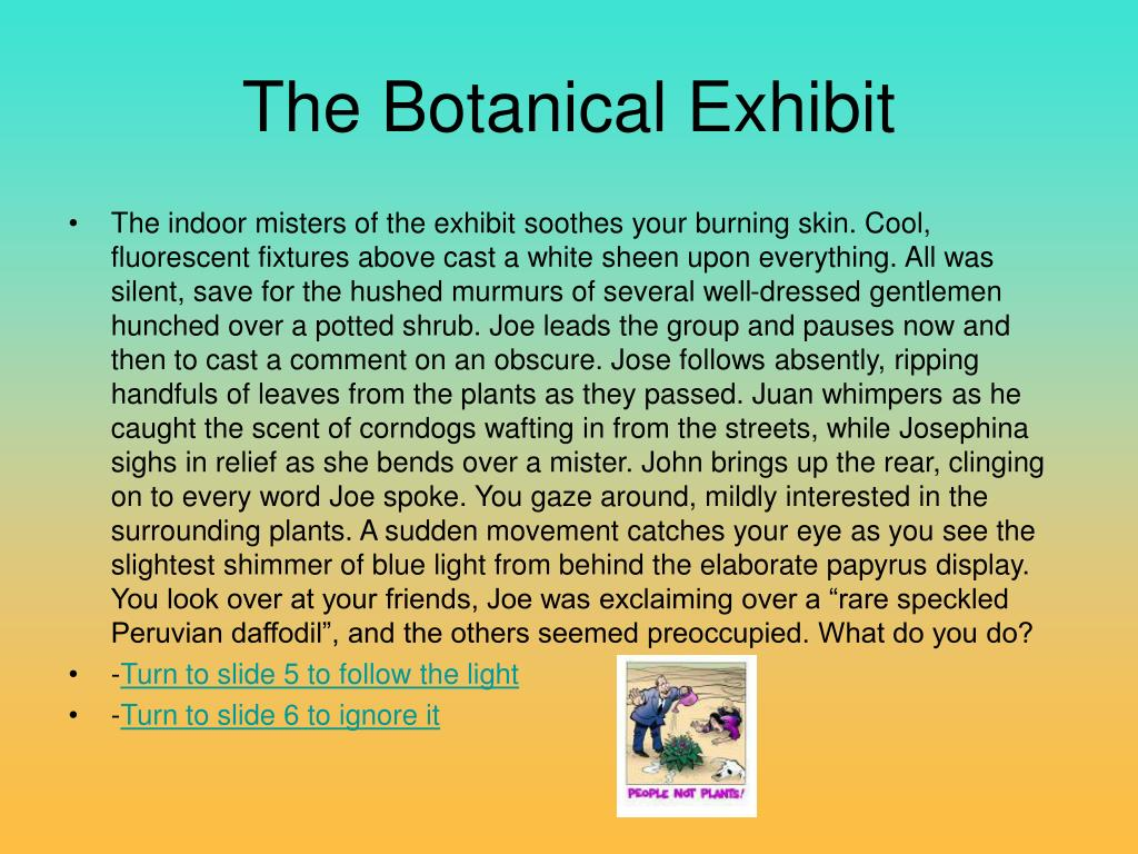 The Botanical Exhibit