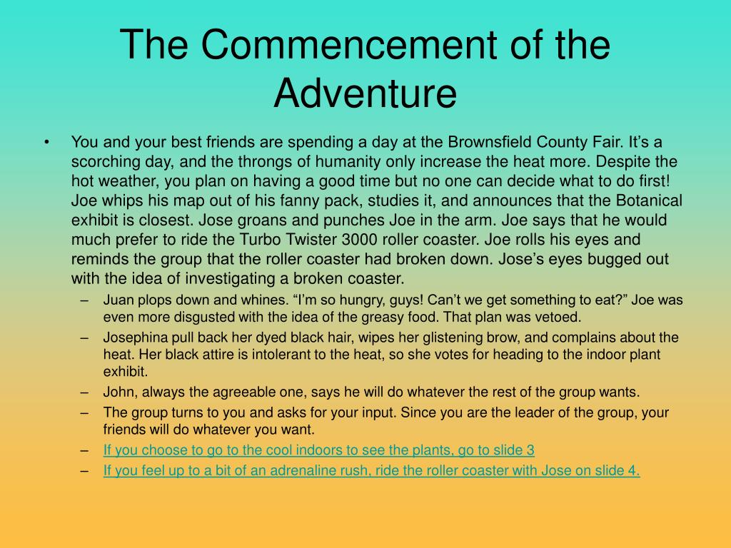 The Commencement of the Adventure