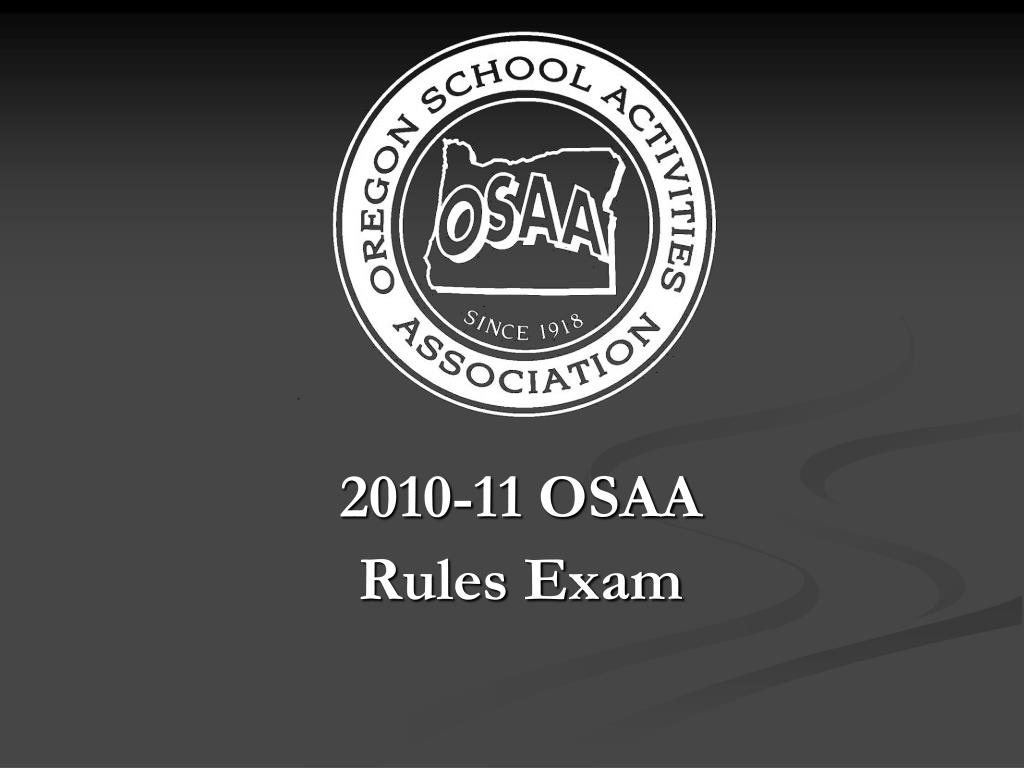2010 11 osaa rules exam