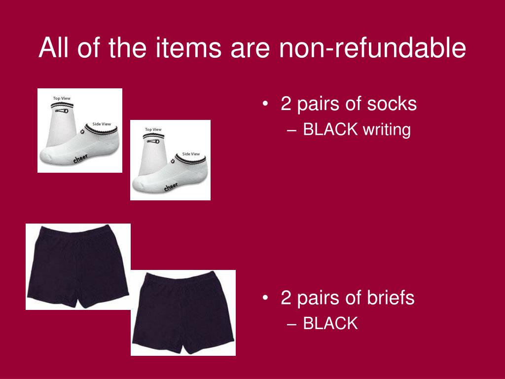 All of the items are non-refundable